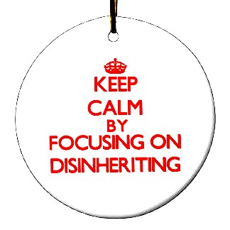 Keep on Disinheriting
