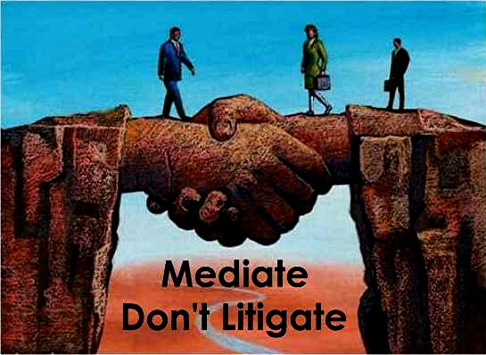 Mediate-don't litigate