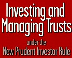 The Prudent Investment Standard For Trustees