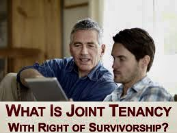 Joint Tenancy and the Right of Survivorship