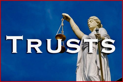 The Various Types of Trusts