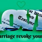 """Will In """"Contemplation of Marriage"""" Not Revoked"""