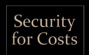 Security For Costs of Trial and Appeal