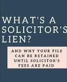 The Purpose of a Solicitor's Lien (Lawyer's Lien)