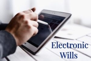 Electronic Wills and S. 58 WESA